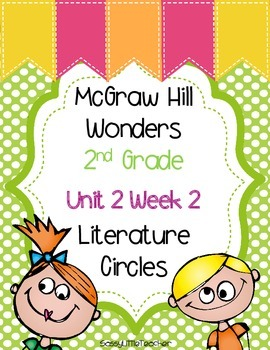 2nd Grade Unit 2 Week 2 Literature Circles