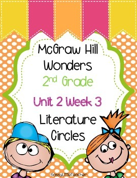 2nd Grade Unit 2 Week 3 Literature Circles