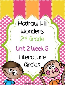 2nd Grade Unit 2 Week 5 Literature Circles