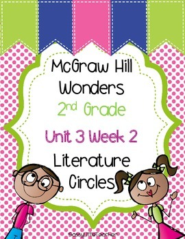 2nd Grade Unit 3 Week 2 Literature Circles