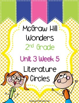 2nd Grade Unit 3 Week 5 Literature Circles