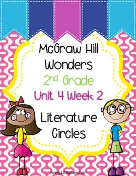 2nd Grade Unit 4 Week 2 Literature Circles