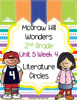 2nd Grade Unit 5 Week 4 Literature Circles