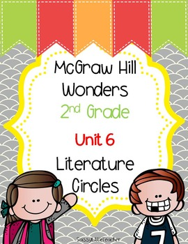 2nd Grade Unit 6 Literature Circles