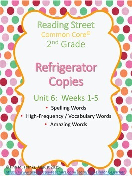 2nd Grade, Unit 6 Reading Street Refrigerator Copy