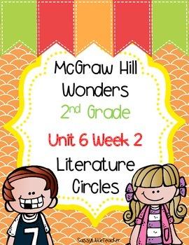 2nd Grade Unit 6 Week 2 Literature Circles