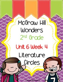 2nd Grade Unit 6 Week 4 Literature Circles