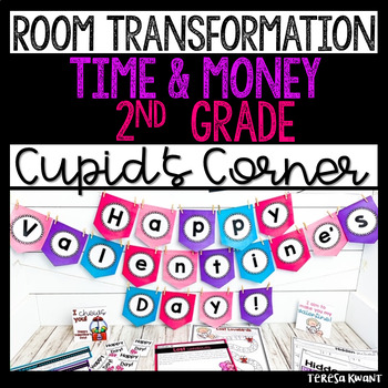 2nd Grade Valentine's Day Math Room Transformation with Time and Money