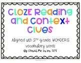 2nd Grade WONDERS Vocabulary, CLOZE Reading, & Context Clues