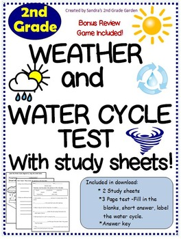 2nd Grade Weather / Water Cycle Test With Study Sheets. Bonus Review Game!