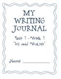"2nd Grade Weekly Writing Journals Unit 1 Week 1 - ""Iris and Walter"""