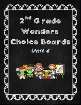 2nd Grade Wonders Choice Board- Unit 4