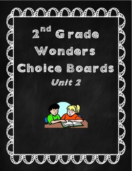 2nd Grade Wonders Choice Boards Unit 2