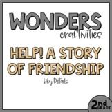 2nd Grade Wonders Craftivity - Unit 1 Week 4 - Help! A Sto