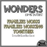 2nd Grade Wonders Craftivity - Unit 1 Week 5 - Families Work!