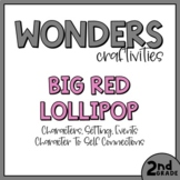 2nd Grade Wonders Craftivity - Unit 1 Week 2 - Big Red Lollipop