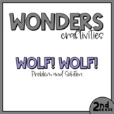 2nd Grade Wonders Craftivity - Unit 2 Week 4 - Wolf! Wolf!