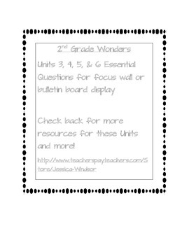2nd Grade Wonders- Essential Questions Units 3,4,5, & 6