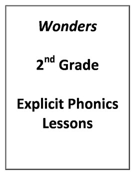 2nd Grade Wonders Explicit Phonics Lessons