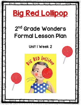 2nd Grade Wonders Formal Lesson Plan- Unit 1 Week 2- Big Red Lollipop