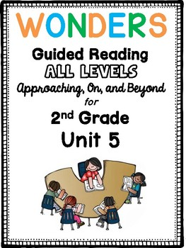 2nd Grade Wonders Guided Reading UNIT 5 BUNDLE Book Companions!