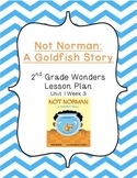 2nd Grade Wonders Lesson Plan- Unit 1 Week 3- Not Norman
