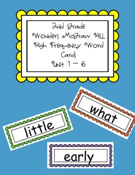 2nd Grade Wonders McGraw Hill High Frequency Word Cards Units 1-6