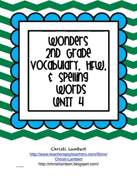 2nd Grade Wonders McGraw Hill Vocabulary, HF, and Spelling Words - Unit 4