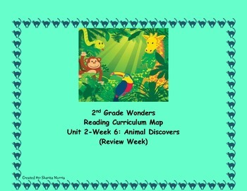 2nd Grade Wonders Reading Curriculum Map Unit 2-Week 6
