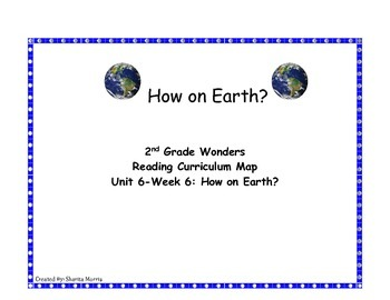 2nd Grade Wonders Reading Curriculum Map Unit 6-Week 6