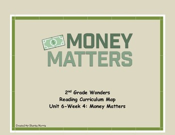 2nd Grade Wonders Reading Curriculum Map Unit 6-Week 4