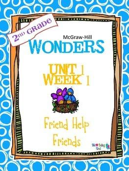2nd Grade Wonders (2014) Reading  Unit 1 Week 1 ~ Friends Help Friends
