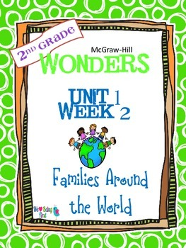 2nd Grade Wonders Reading  Unit 1 Week 2 ~ Families Around the World
