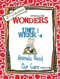 2nd Grade Wonders (2014) Reading  Unit 1 Week 4 ~ Animals Need Our Care