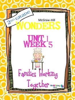 2nd Grade Wonders Reading  Unit 1 Week 5 ~ Families Workin