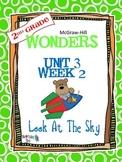 2nd Grade Wonders (2014) Reading ~ Unit 3 Week 2 ~ Look at the Sky