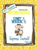 2nd Grade Wonders (2014) Reading ~ Unit 3 Week 5 ~ Express Yourself