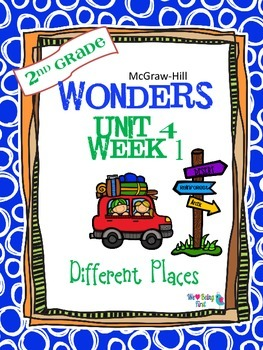 2nd Grade Wonders Reading ~ Unit 4 Week 1 ~ Different Places