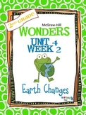2nd Grade Wonders (2014) Reading ~ Unit 4 Week 2 ~ Earth Changes