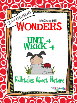 2nd Grade Wonders Reading ~ Unit 4 Week 4 ~ Folktales About Nature