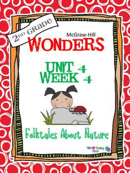 2nd Grade Wonders (2014) Reading ~ Unit 4 Week 4 ~ Folktales About Nature
