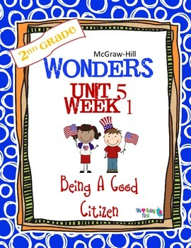 2nd Grade Wonders Reading  Unit 5 Week 1 ~ Being A Good Citizen
