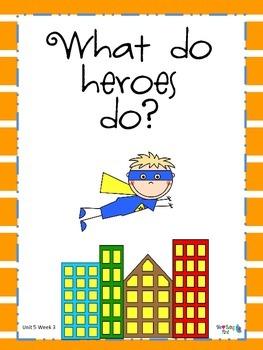 2nd Grade Wonders Reading  Unit 5 Week 3~ Our Heroes