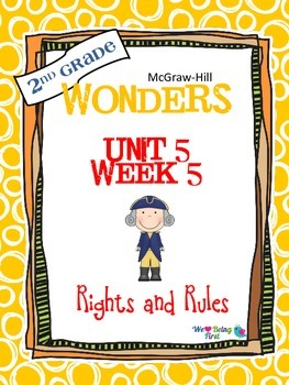 2nd Grade Wonders (2014) Reading ~ Unit 5 Week 5 ~ Rights and Rules