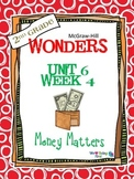 2nd Grade Wonders (2014) Reading ~ Unit 6 Week 4 ~ Money Matters