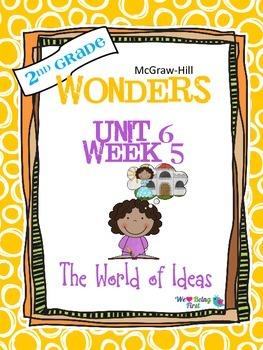 2nd Grade Wonders (2014) Reading ~ Unit 6 Week 5 ~ The World of Ideas