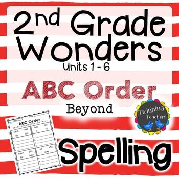 2nd Grade Wonders Spelling - ABC Order - Beyond Lists - UNITS 1-6