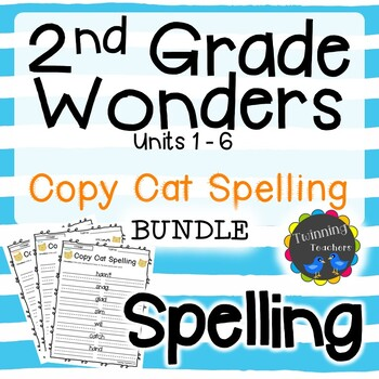 2nd Grade Wonders Spelling - Copy Cat BUNDLE