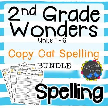 2nd Grade Wonders Spelling - Copy Cat BUNDLE