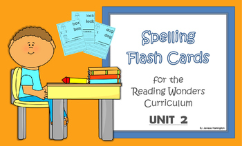 2nd Grade Reading Wonders Spelling Flash Cards - UNIT 2